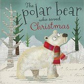 Книга The Polar Bear who saved Christmas